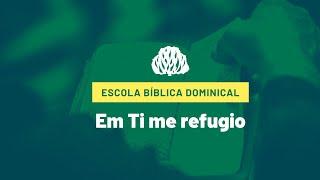 IPB Joinville - EBD - 07/03/2021 - Em Ti me Refugio. Salmo 7