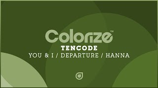 Tencode - Hanna [OUT NOW] mp3