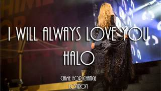 12.  Beyonce: Chime for change- I will always love you/ halo