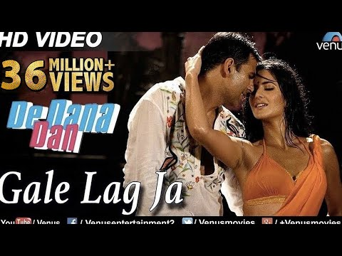 Gale Lag Ja Full  Song  De Dana Dan  Akshay Kumar, Katrina Kaif  Best Bollywood Song