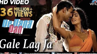 Gale Lag Ja (HD) Full Video Song | De Dana Dan | Akshay Kumar, Katrina Kaif |