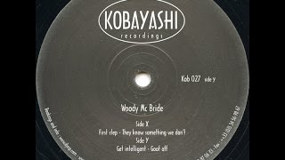 Woody McBride - First Step