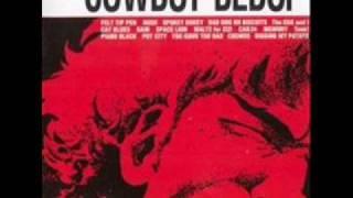 Cowboy Bebop Soundtrack - Tank