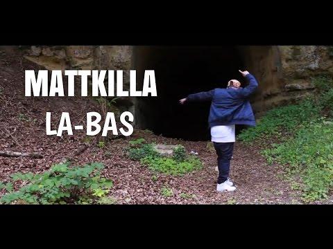 MATTKILLA - LA BAS - CLIP - NOUVEAUTE  2016 ILE DE LA REUNION 974 FRANCE