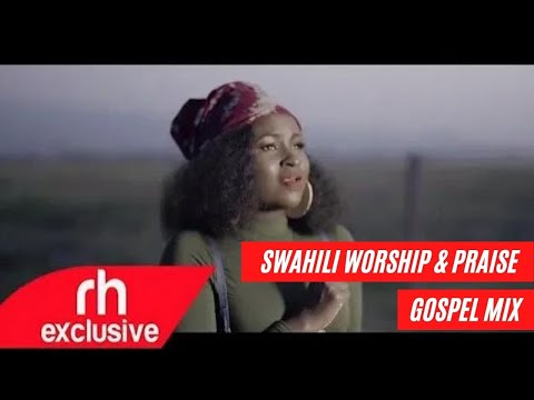 swahili-worship-mix-and-praise-gospel-songs-mix---dj-lebbz-(rh-exclusive)