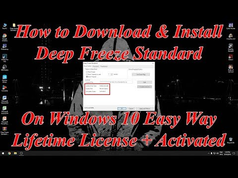 How To Install Deep Freeze Crack In Windows 10 2020 ( Activated + Lifetime License )