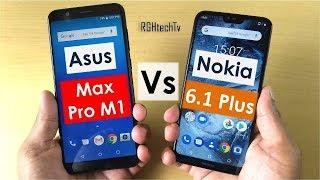 Asus Max Pro M1 vs Nokia 6.1 Plus | Camera, Battery, Gaming, Sound, Design & Build