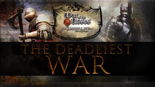 The Deadliest War - Chivalry vs. War of the Roses
