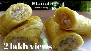 Elanchi Recipe lll Maida Dosa with Coconut Filling lll