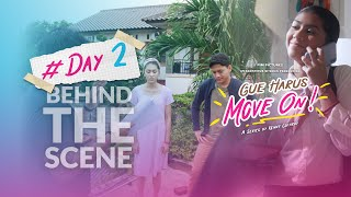 Download BEHIND THE SCENE #DAY2 GUE HARUS MOVE ON (GHMO)