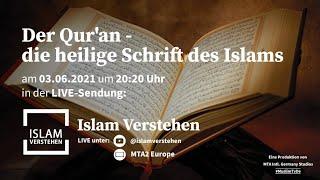 Islam Verstehen - Der Qur'an - die heilige Schrift des Islams