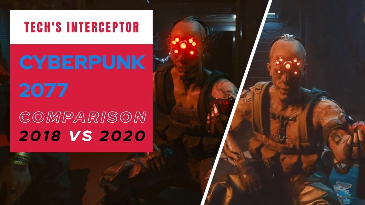 Cyberpunk 2077 gameplay comparison: Gameplay Reveal 2018 vs TGS 2020