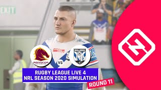 NRL 2020 | Brisbane Broncos vs Canterbury Bulldogs | Round 11 | Rugby League Live 4 Simulation