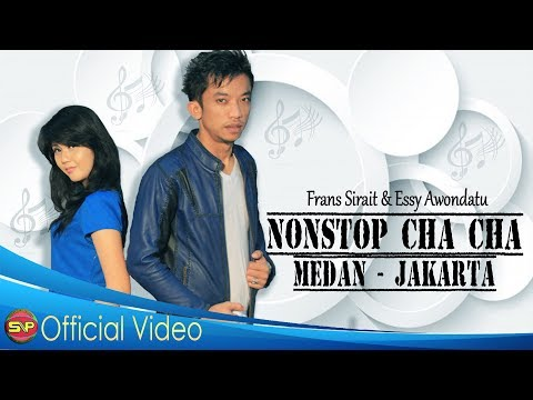Frans Sirait Ft Essy Awondotu - Cha Cha Dangdut Medan Jakarta[OFFICIAL]#music