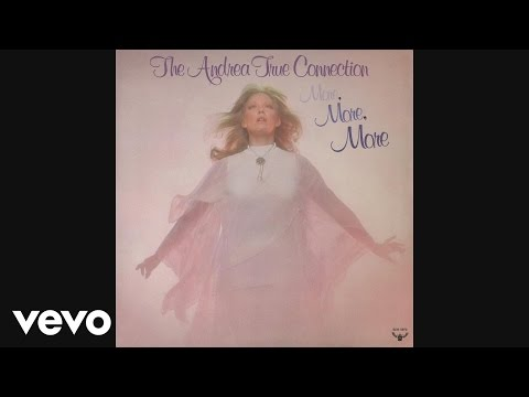 Andrea True Connection - More, More, More (Audio)