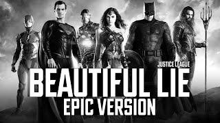 Beautiful Lie | Justice League Soundtrack | EPIC VERSION (Zack Snyder Cut)