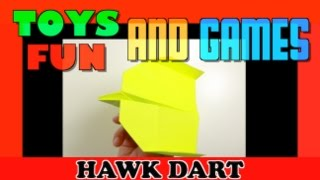 HOW TO MAKE A PAPER AIRPLANES THAT FLY FAR AND FAST - HAWK DART - INTERMEDIATE LEVEL
