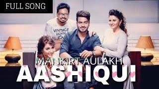 SHADD TI AASHQUI  (Full Song) Mankirt Aulakh - Latest Punjabi Songs 2017