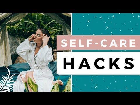 7 Self Care Hacks That Will Change Your Life ✨