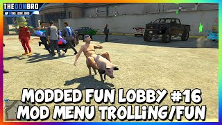GTA 5 ONLINE - MODDED FUN LOBBY #16 - MOD MENU TROLLING-FUN (GTA 5 MODS)