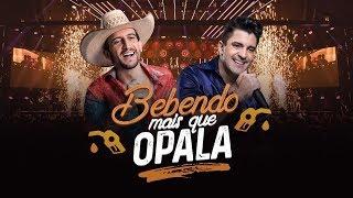 Antony e Gabriel - Bebendo mais que Opala (DVD OFICIAL)