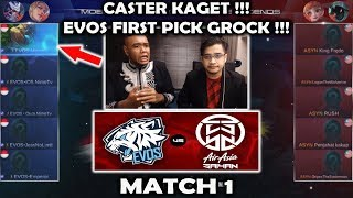Caster Kaget !! Evos First Pick Grock !! ASYN vs EVOS MSL: Mobile Legends Season 1 - Week 1 Match 1