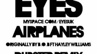 Airplanes (Eyes Remix) - B.o.B ft Hayley Williams