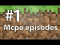 Minecraft Pocket edition Episode#1