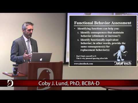 Functional Assessment of Problem Behaviors Part I