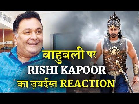 Rishi Kapoor most hillarious take on BAHUBALI 2 : Best Reaction Ever !