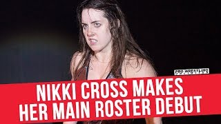 Nikki Cross Makes Her Main Roster Debut