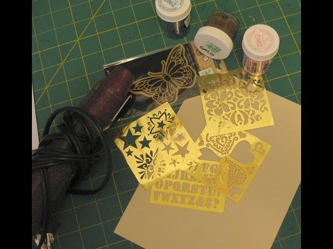 Heat Embossing with Brass Stencils