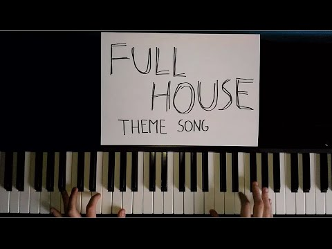 Full House Theme Song Piano Cover Youtube