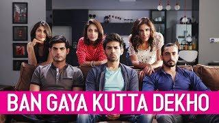 Ban Gaya Kutta Dekho | Pyar Ka Punchnama 2 | Viacom18 Motion Pictures