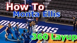 How To Monta Ellis 360 Layup in NBA 2k14 | Tutorial
