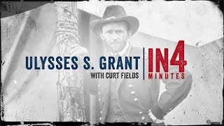 The Civil War in Four Minutes: Ulysses S  Grant