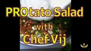 Potato Salad with Chef Vij - Recipe