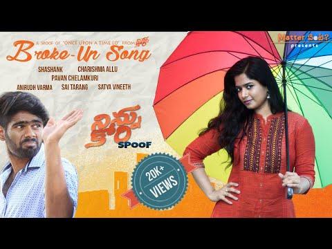 Ninnu Kori Spoof   VIT STUDENTS   BROKE UP SONG   Matter Enti Talkies