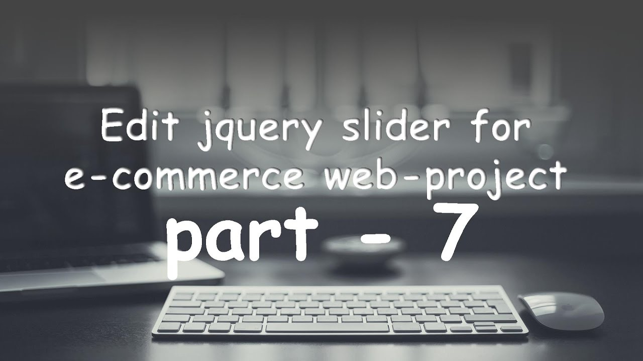 part   7 edit and customize your jquery slider of your web project