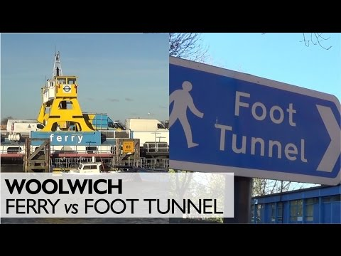 What's Faster? The Woolwich Ferry or Foot Tunnel