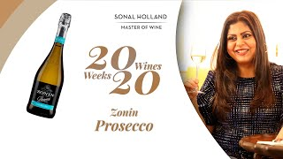 20 Amazing Wines to Drink in 2020 - Ep 9 | Zonin Prosecco | Sonal Holland MW