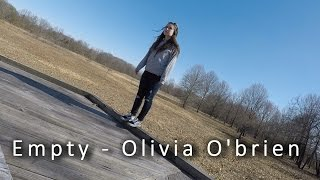 Empty - Olivia O'Brien