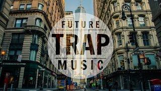 Future Trap Mix 2015 ᴴᴰ | TRAP Music