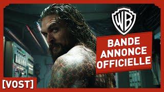 Aquaman - Bande Annonce Officielle (VOST) - Jason Momoa / Amber Heard