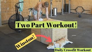 Two Part Workout! -- Daily Crossfit Workout