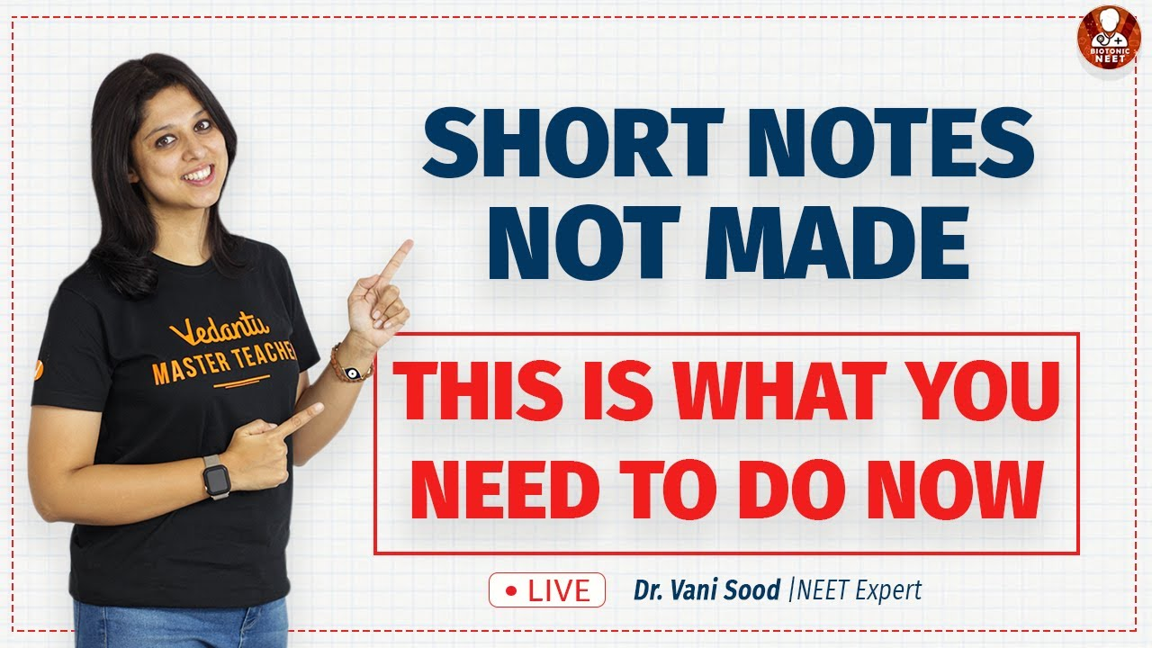 Short Notes Not Made..?? This Is What You Need To Do Now | Study Tips | Vedantu