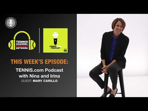 TENNIS.com Podcast: Mary Carillo on Acing the Broadcasting World