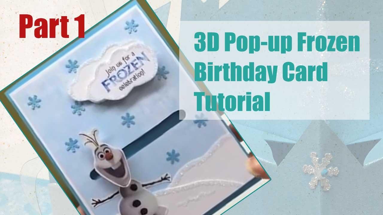 Tutorial 3D Popup Frozen Birthday Card Part 15 YouTube
