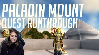 Paladin Class Mount Quest Runthrough - WoW Legion