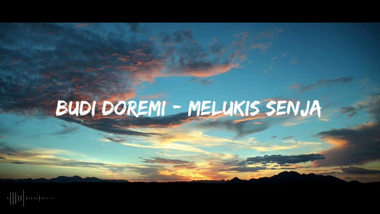Budi Doremi Melukis Senja Lyrics Youtube